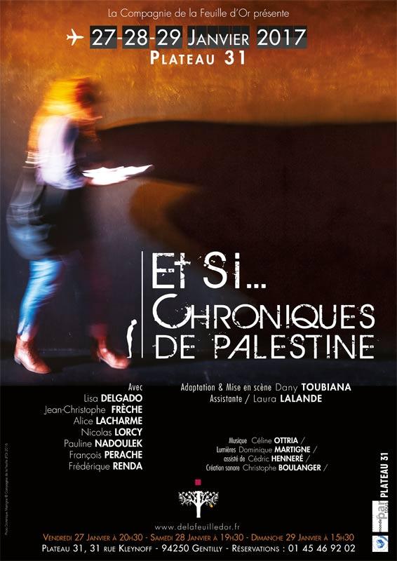 Et Si Chroniques de Palestine - Compagnie de la Feuille d'Or Affiche Dominique Martigne